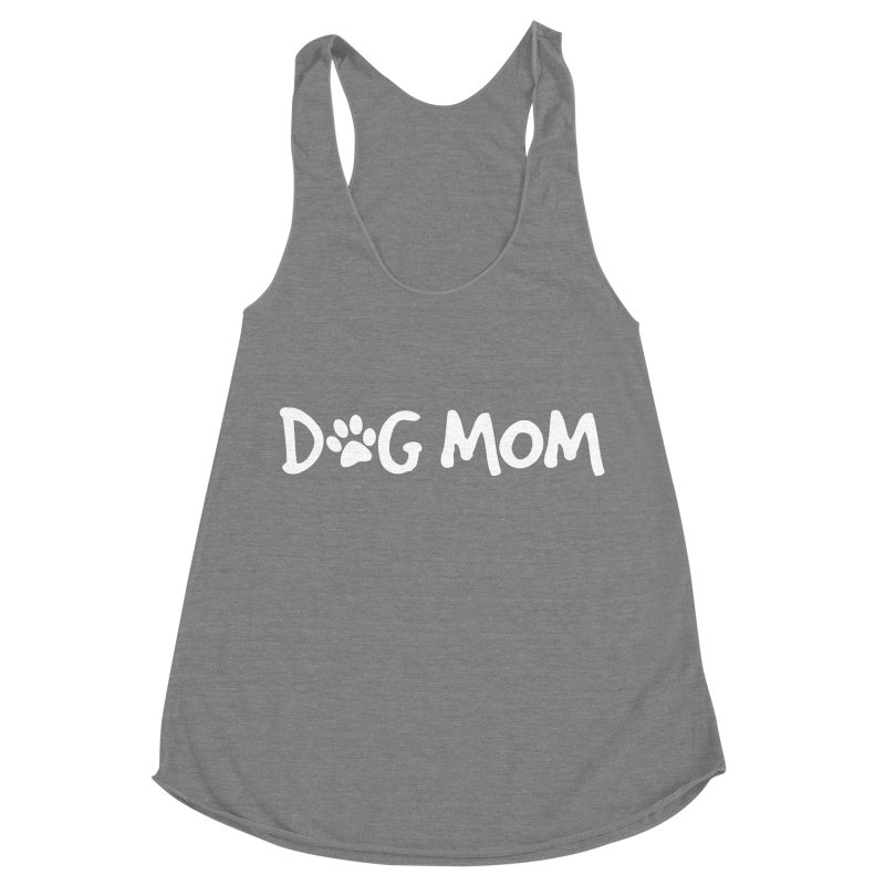 Dog Mom Women's Racerback Triblend Tank by Maryland SPCA's Artist Shop