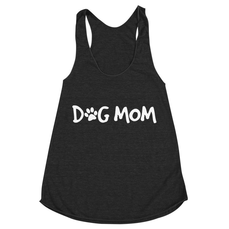 Dog Mom Women's Racerback Triblend Tank by Maryland SPCA's Artist Shop