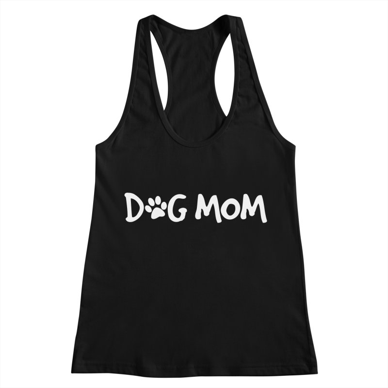 Dog Mom Women's Racerback Tank by Maryland SPCA's Artist Shop
