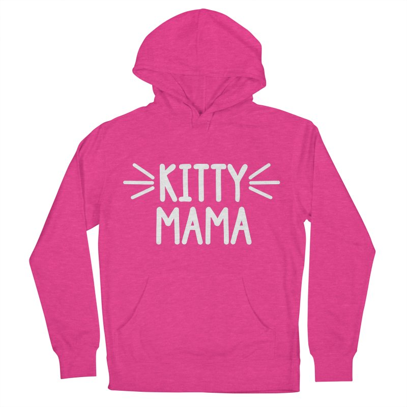 Kitty Mama Women's French Terry Pullover Hoody by Maryland SPCA's Artist Shop