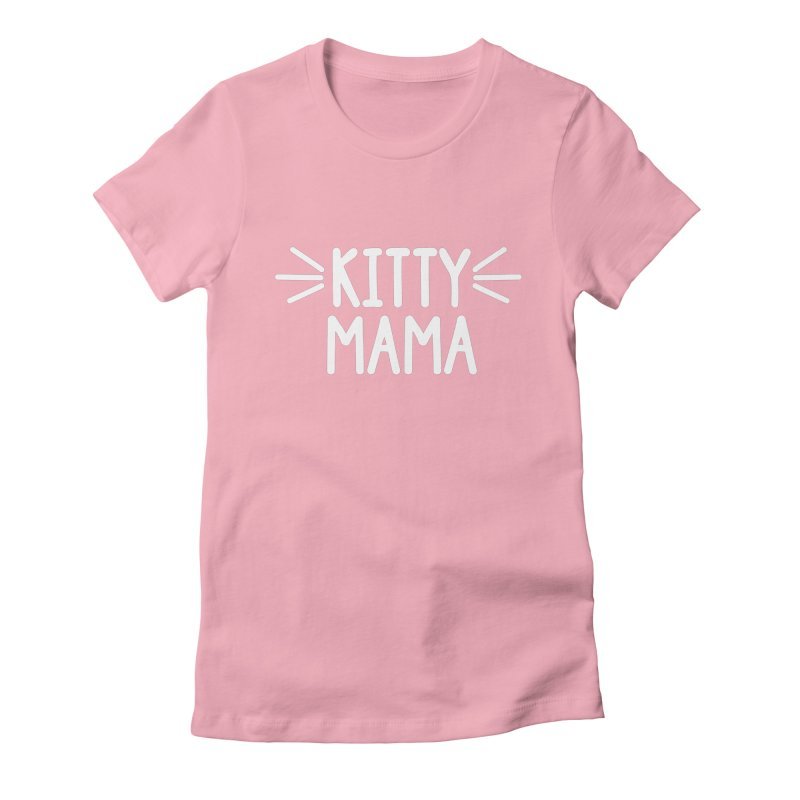 Kitty Mama Women's Fitted T-Shirt by marylandspca's Artist Shop