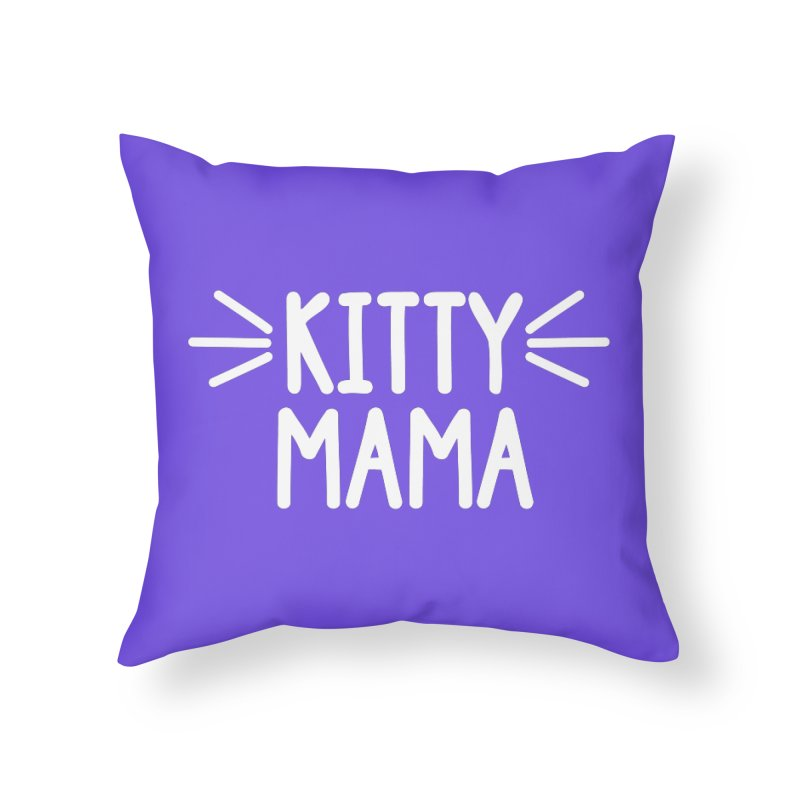 Kitty Mama Home Throw Pillow by Maryland SPCA's Artist Shop