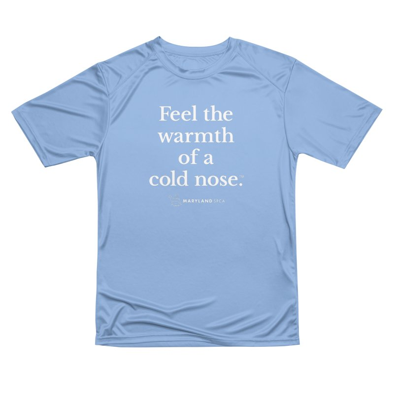 Feel the Warmth of a Cold Nose Men's T-Shirt by Maryland SPCA's Artist Shop