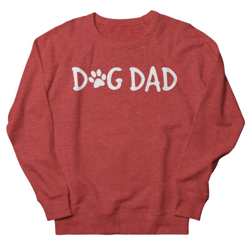 Dog Dad Men's French Terry Sweatshirt by Maryland SPCA's Artist Shop