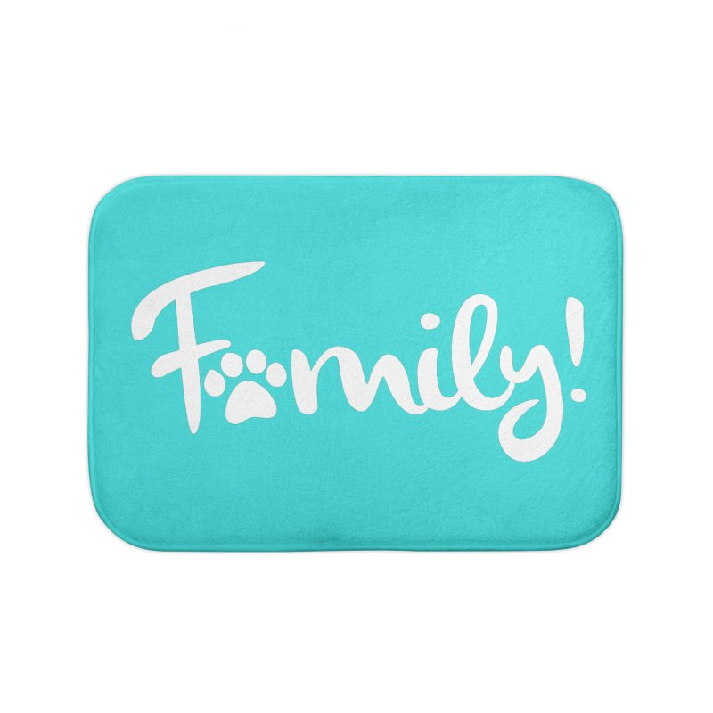Family! Home Bath Mat by Maryland SPCA's Artist Shop