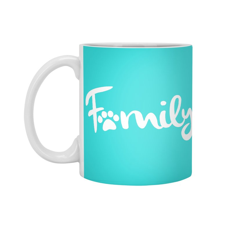 Family! Accessories Standard Mug by Maryland SPCA's Artist Shop
