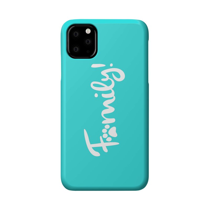 Family! Accessories Phone Case by Maryland SPCA's Artist Shop