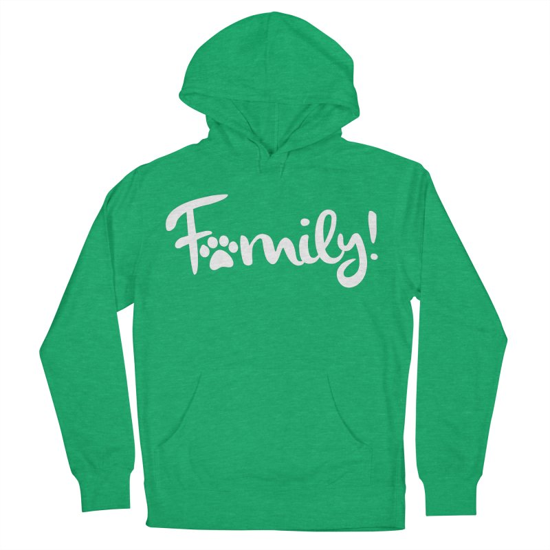 Family! Women's French Terry Pullover Hoody by Maryland SPCA's Artist Shop