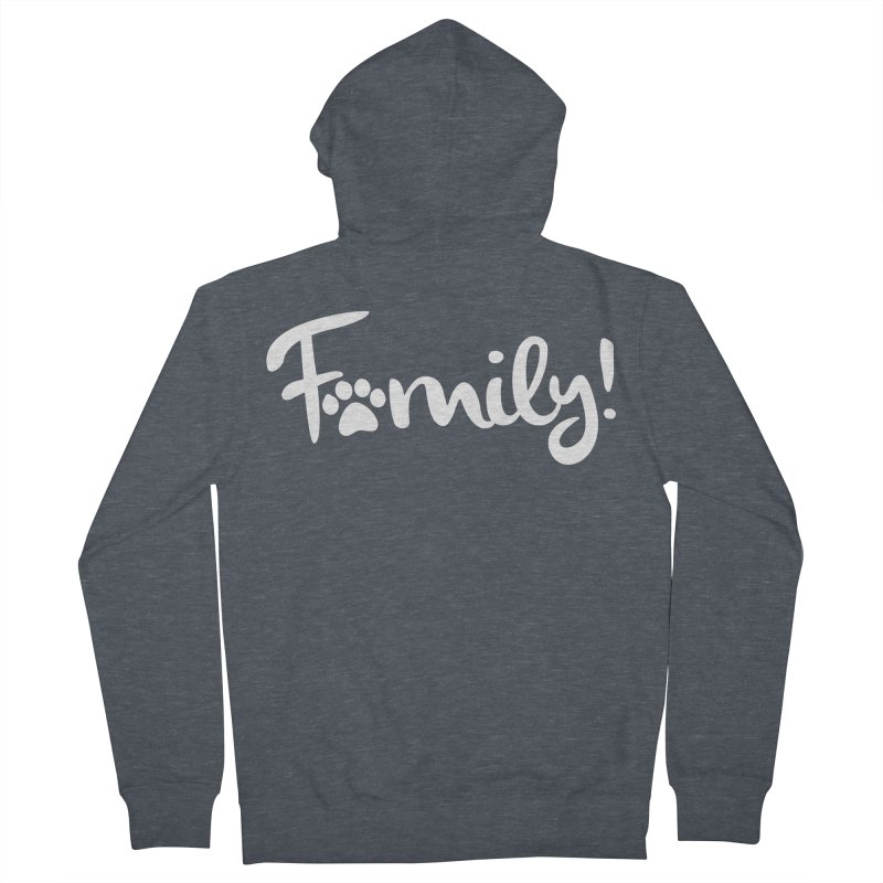 Family! Men's French Terry Zip-Up Hoody by Maryland SPCA's Artist Shop
