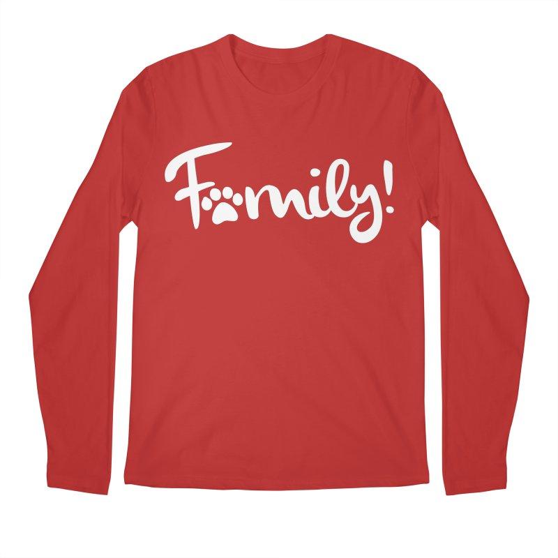 Family! Men's Regular Longsleeve T-Shirt by Maryland SPCA's Artist Shop