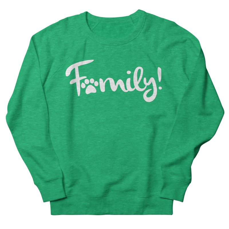 Family! Men's French Terry Sweatshirt by marylandspca's Artist Shop