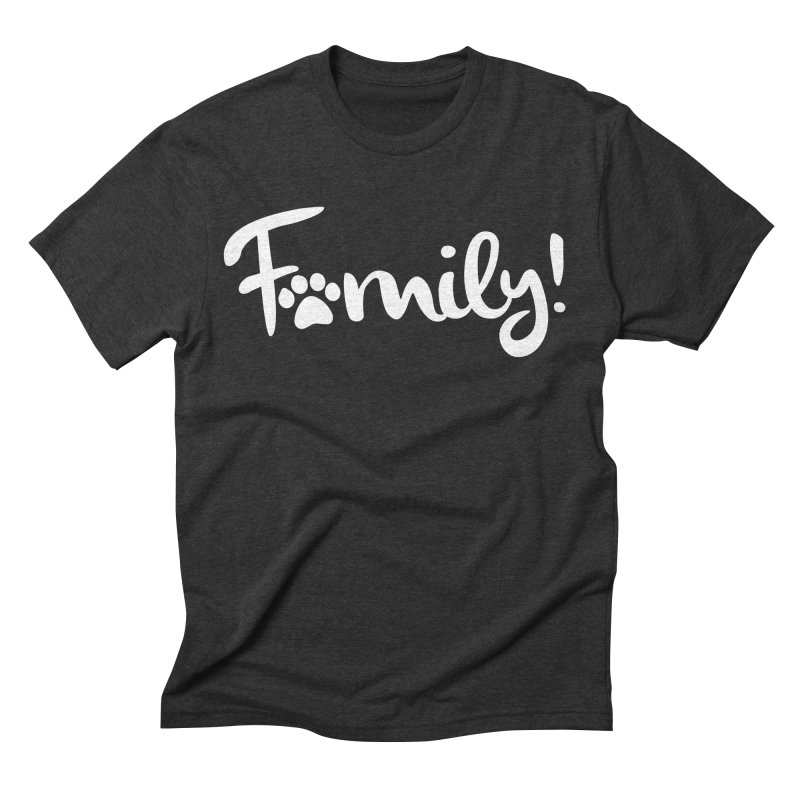 Family! Men's Triblend T-Shirt by Maryland SPCA's Artist Shop