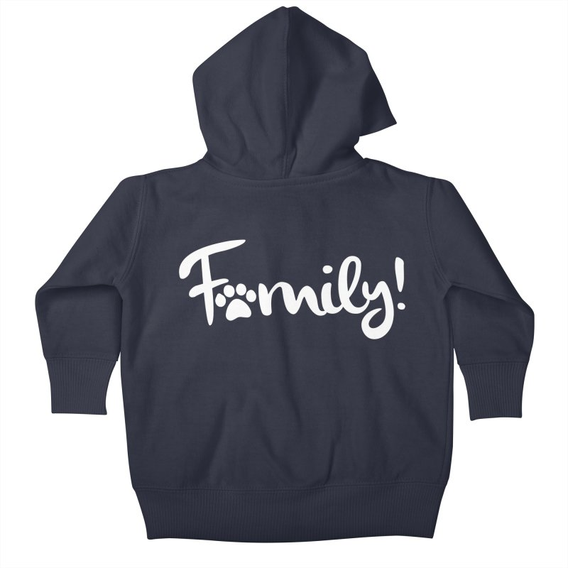Family! Kids Baby Zip-Up Hoody by Maryland SPCA's Artist Shop