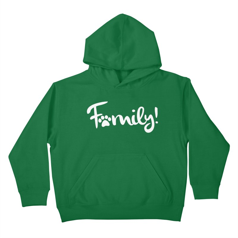 Family! Kids Pullover Hoody by Maryland SPCA's Artist Shop