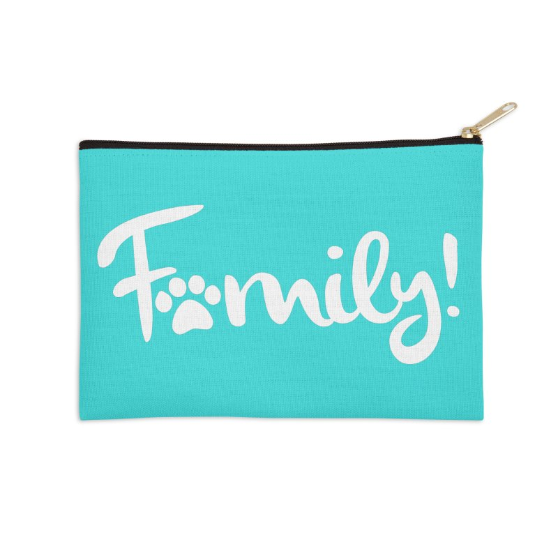 Family! Accessories Zip Pouch by Maryland SPCA's Artist Shop