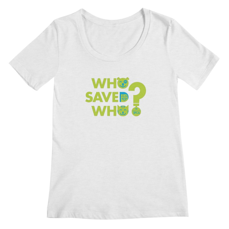 Who Saved Who? – MD SPCA design Women's Scoop Neck by Maryland SPCA's Artist Shop