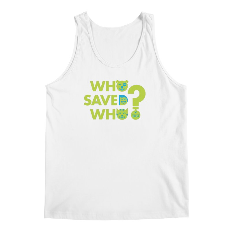 Who Saved Who? – MD SPCA design Men's Tank by Maryland SPCA's Artist Shop