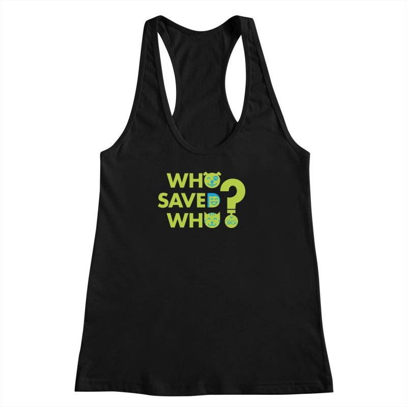Who Saved Who? – MD SPCA design Women's Racerback Tank by Maryland SPCA's Artist Shop
