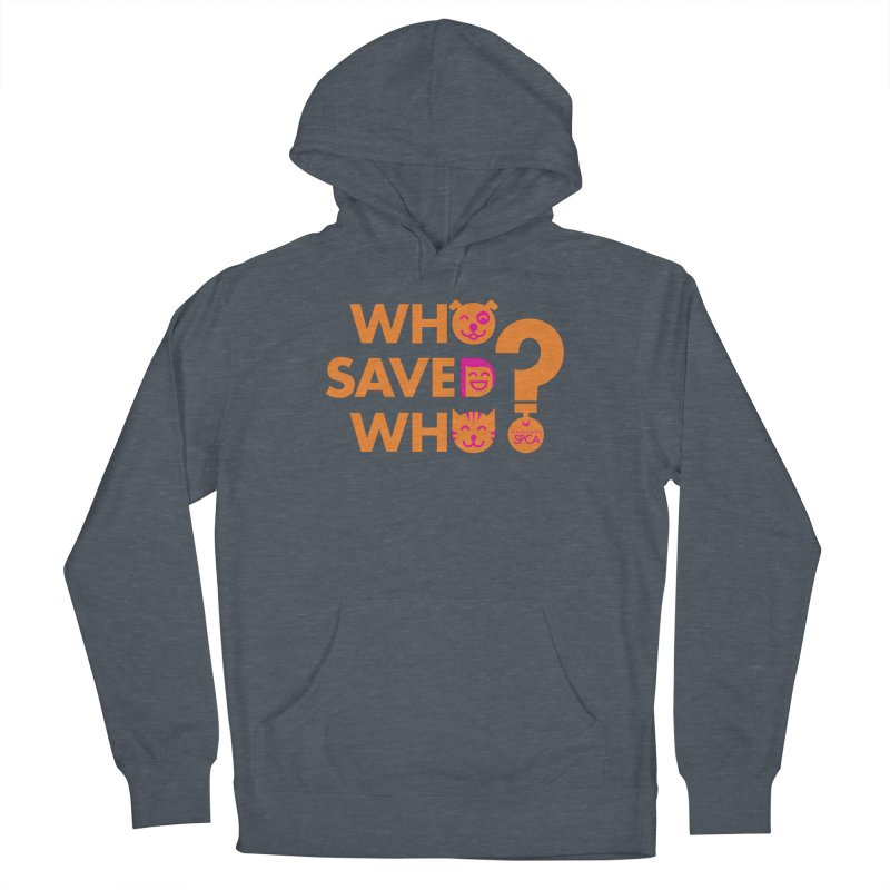Who Saved Who - Orange/Pink - MD SPCA Design Women's Pullover Hoody by Maryland SPCA's Artist Shop