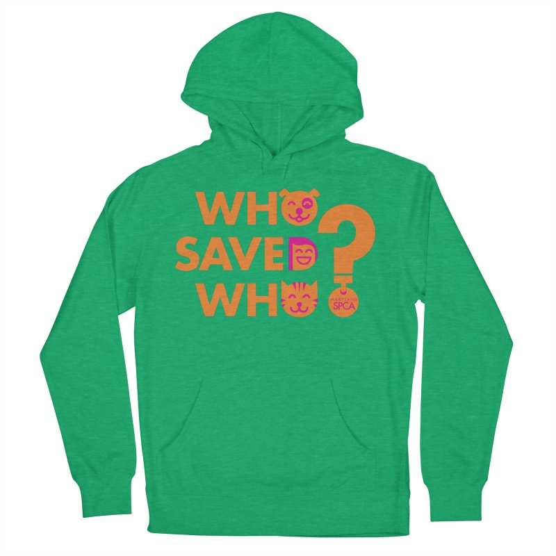 Who Saved Who - Orange/Pink - MD SPCA Design Women's French Terry Pullover Hoody by Maryland SPCA's Artist Shop