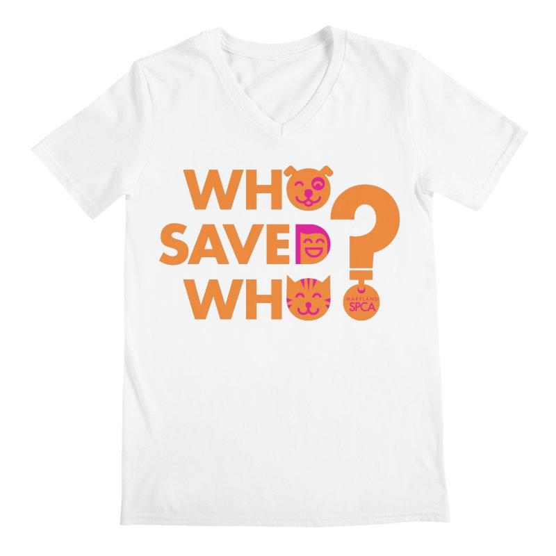 Who Saved Who - Orange/Pink - MD SPCA Design Men's V-Neck by Maryland SPCA's Artist Shop