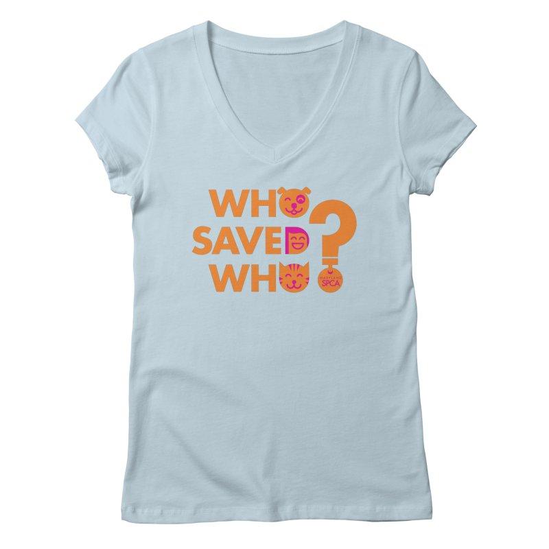 Who Saved Who - Orange/Pink - MD SPCA Design Women's V-Neck by Maryland SPCA's Artist Shop
