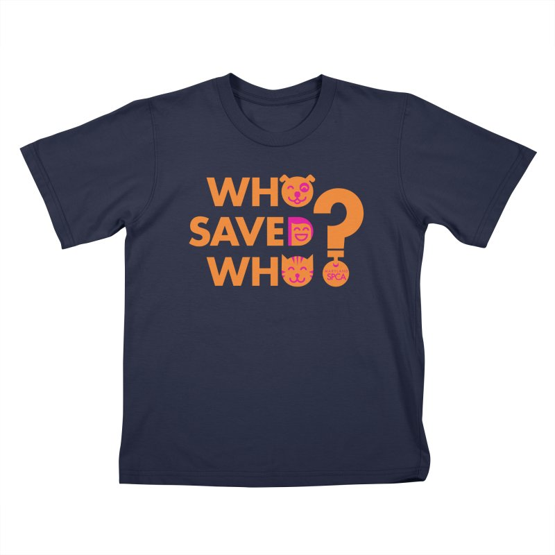 Who Saved Who - Orange/Pink - MD SPCA Design Kids T-Shirt by Maryland SPCA's Artist Shop