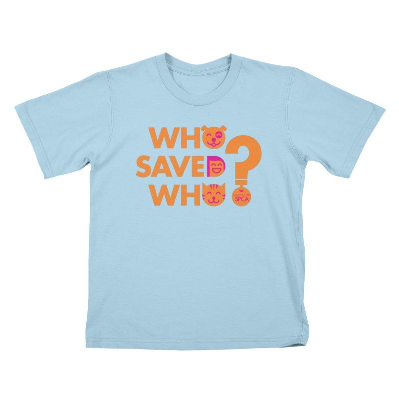 Who Saved Who - Orange/Pink - MD SPCA Design Kids T-Shirt by Maryland SPCA's Artist Shop
