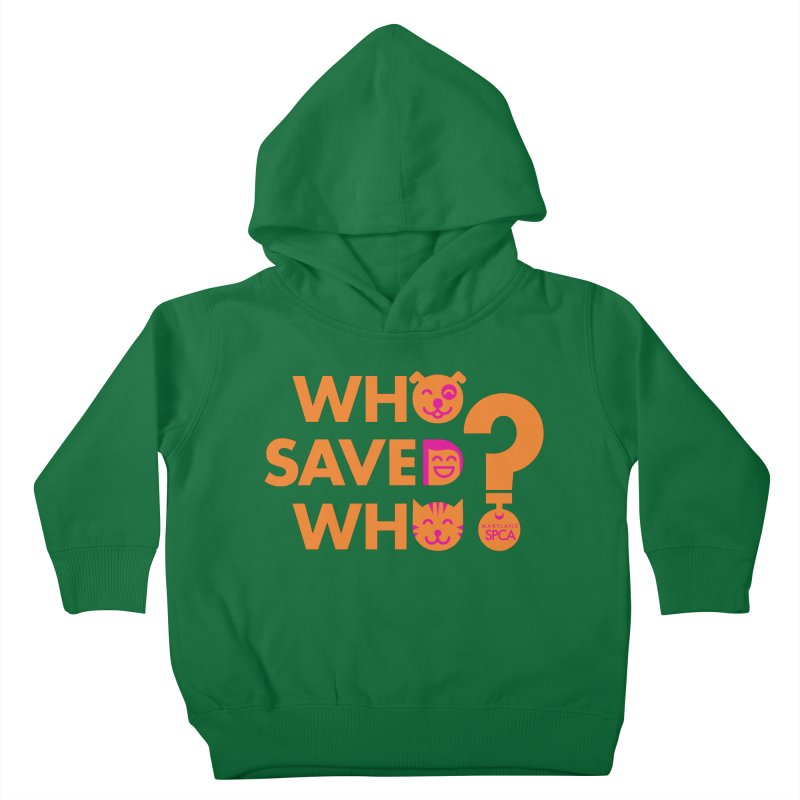 Who Saved Who - Orange/Pink - MD SPCA Design Kids Toddler Pullover Hoody by Maryland SPCA's Artist Shop