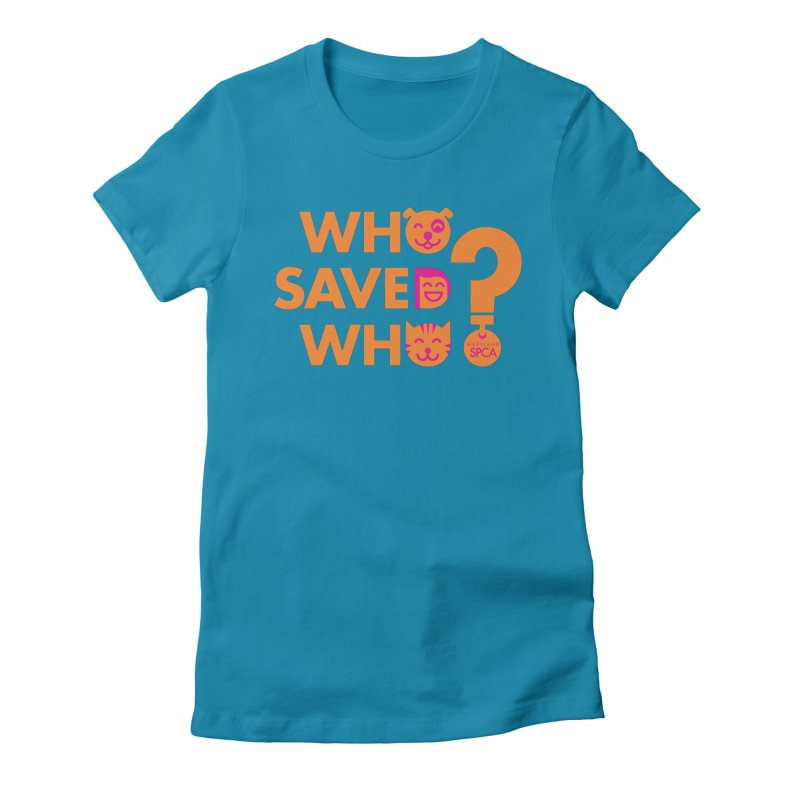 Who Saved Who - Orange/Pink - MD SPCA Design Women's Fitted T-Shirt by Maryland SPCA's Artist Shop