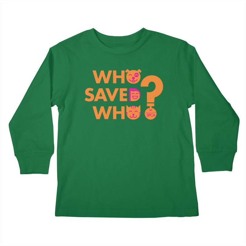 Who Saved Who - Orange/Pink - MD SPCA Design Kids Longsleeve T-Shirt by Maryland SPCA's Artist Shop