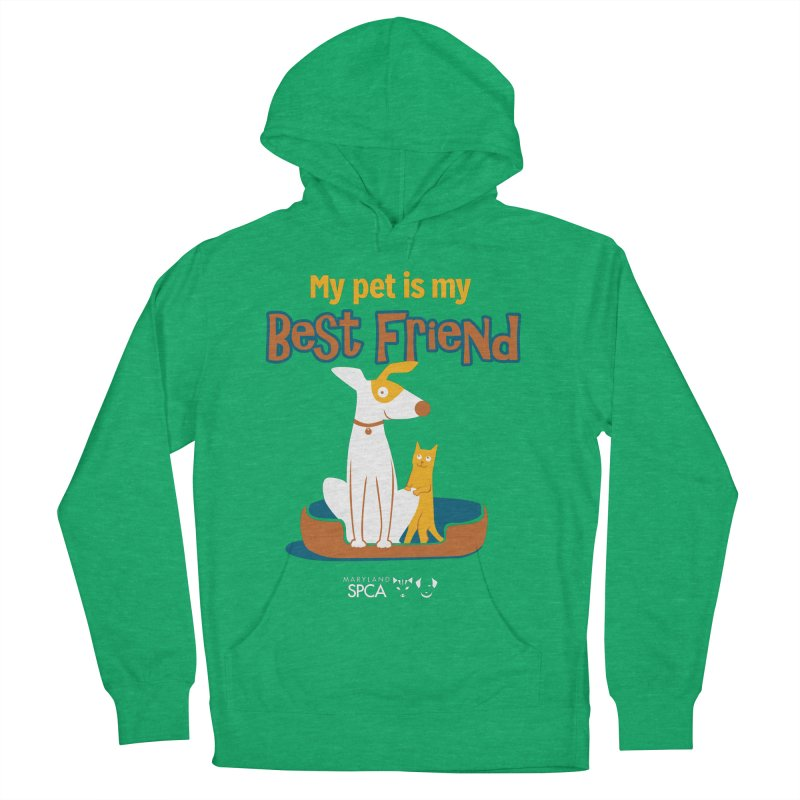 Best Friend - MD SPCA Design Women's French Terry Pullover Hoody by Maryland SPCA's Artist Shop