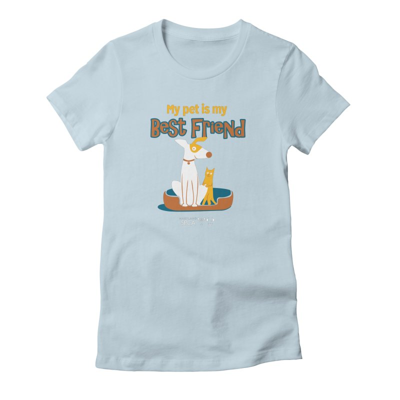 Best Friend - MD SPCA Design Women's T-Shirt by Maryland SPCA's Artist Shop