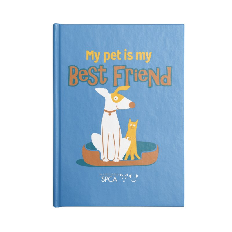 Best Friend - MD SPCA Design Accessories Lined Journal Notebook by Maryland SPCA's Artist Shop