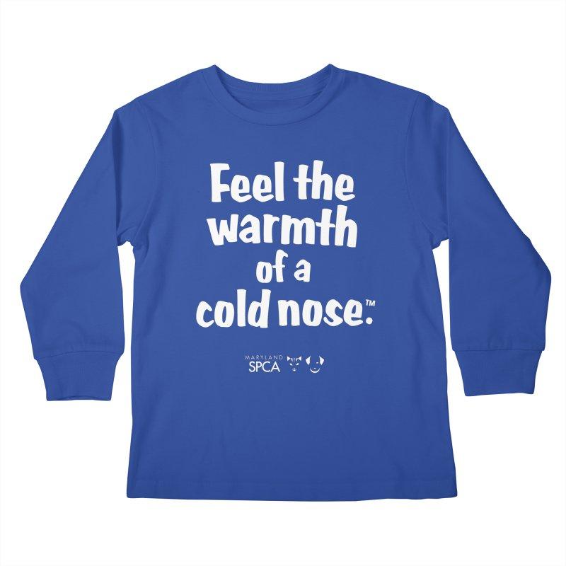 Feel the Warmth - MD SPCA Design Kids Longsleeve T-Shirt by Maryland SPCA's Artist Shop