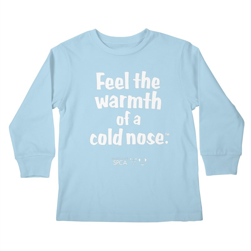 Feel the Warmth - MD SPCA Design Kids Longsleeve T-Shirt by marylandspca's Artist Shop