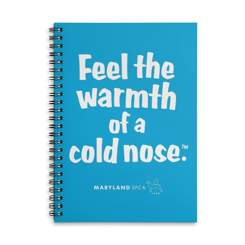 Feel the Warmth - MD SPCA Design Accessories Lined Spiral Notebook by Maryland SPCA's Artist Shop