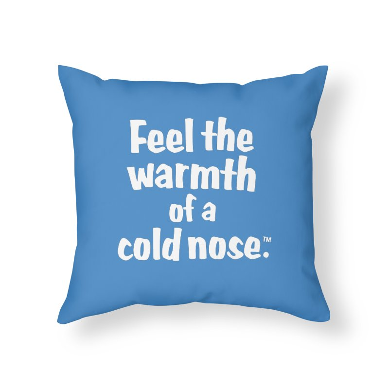 Feel the Warmth - MD SPCA Design Home Throw Pillow by Maryland SPCA's Artist Shop