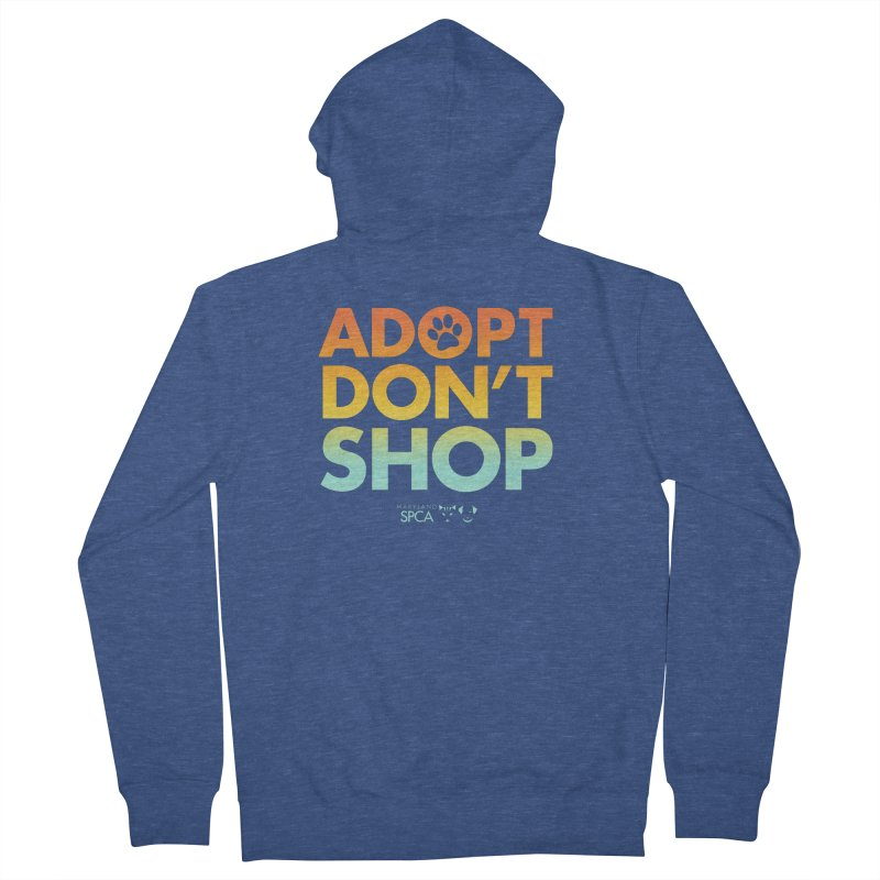 Adopt Don't Shop Women's Zip-Up Hoody by Maryland SPCA's Artist Shop