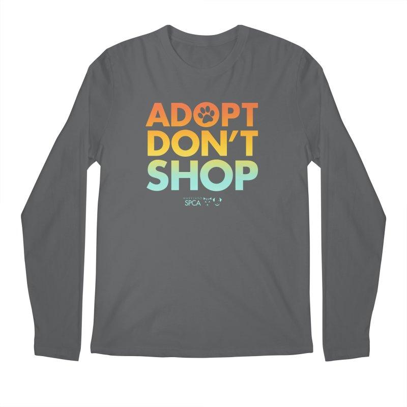 Adopt Don't Shop Men's Longsleeve T-Shirt by Maryland SPCA's Artist Shop