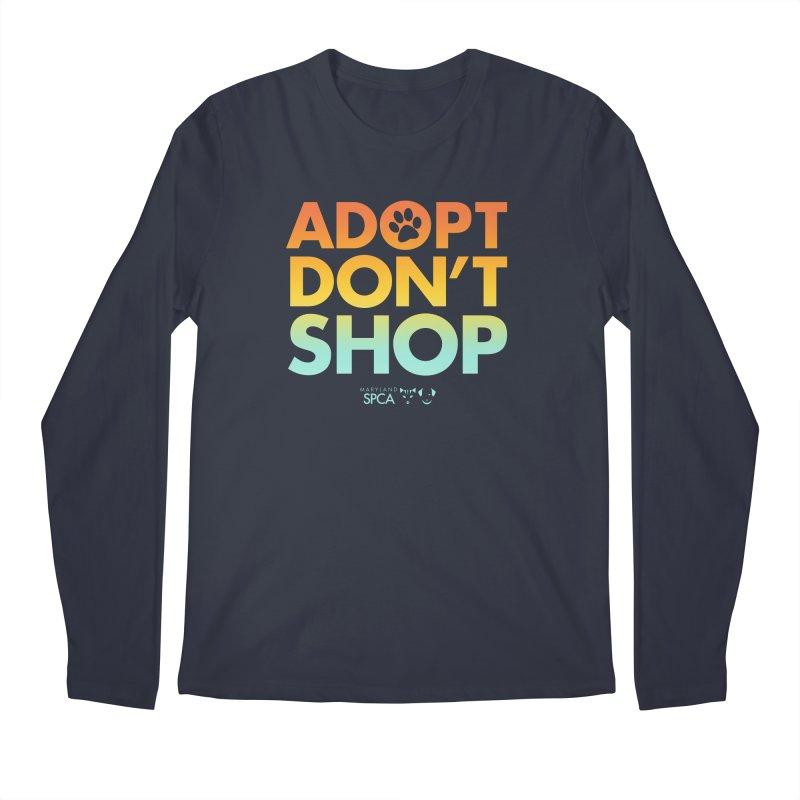 Adopt Don't Shop Men's Regular Longsleeve T-Shirt by Maryland SPCA's Artist Shop