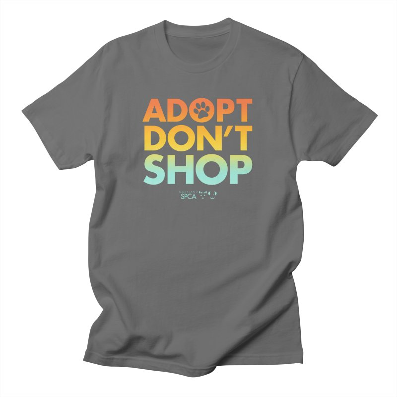 Adopt Don't Shop Men's T-Shirt by Maryland SPCA's Artist Shop