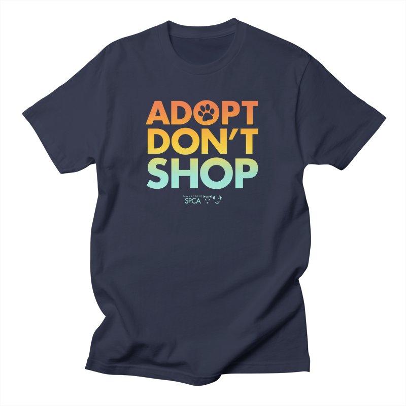 Adopt Don't Shop Women's Regular Unisex T-Shirt by Maryland SPCA's Artist Shop