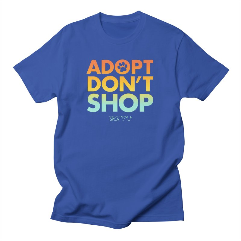Adopt Don't Shop Women's Regular Unisex T-Shirt by Maryland SPCA's Artist Shop