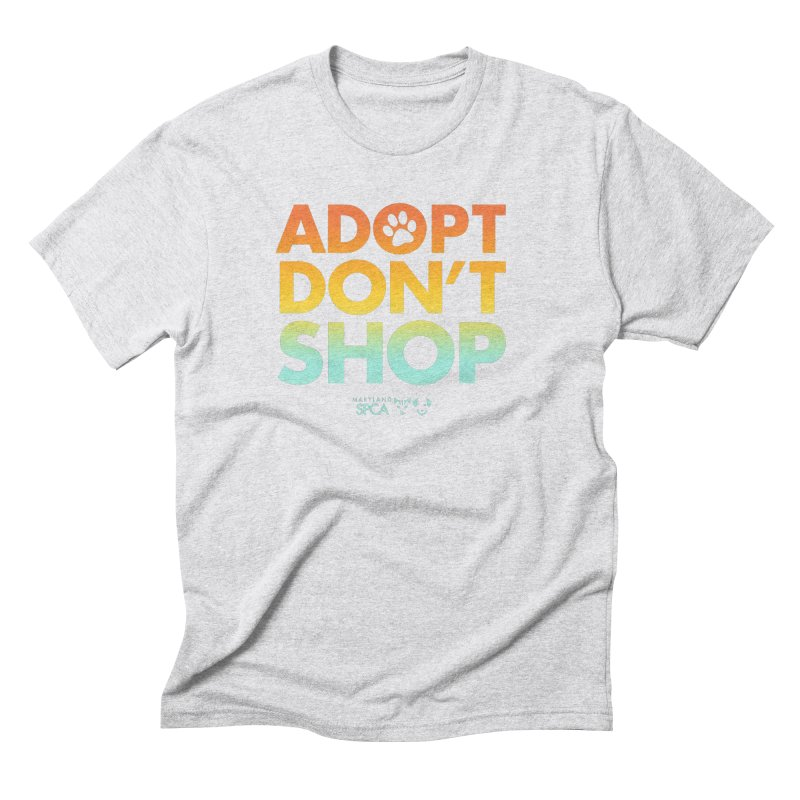 Adopt Don't Shop Men's Triblend T-Shirt by Maryland SPCA's Artist Shop