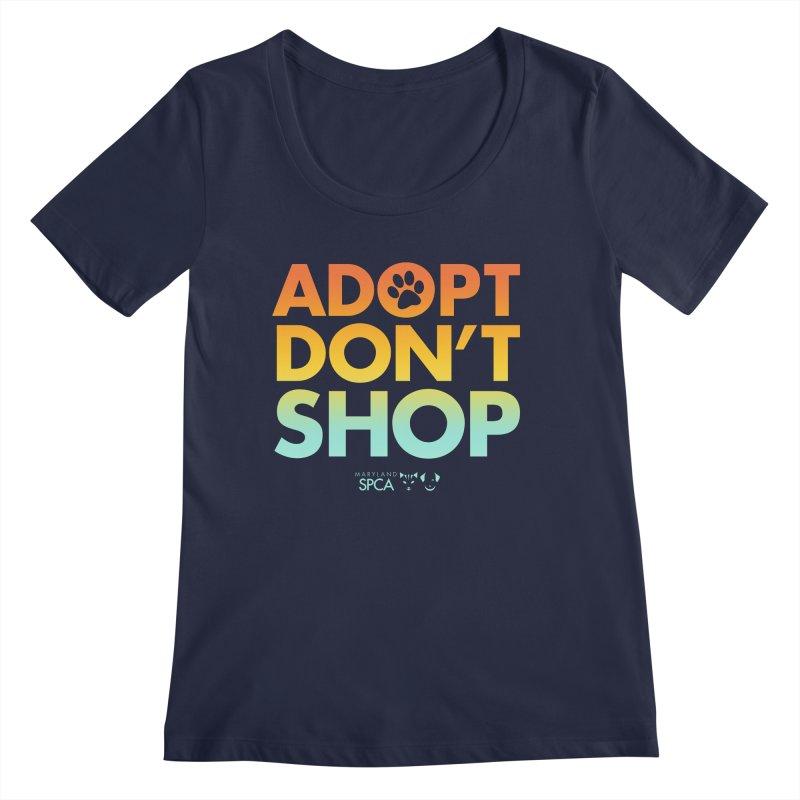 Adopt Don't Shop Women's Regular Scoop Neck by Maryland SPCA's Artist Shop