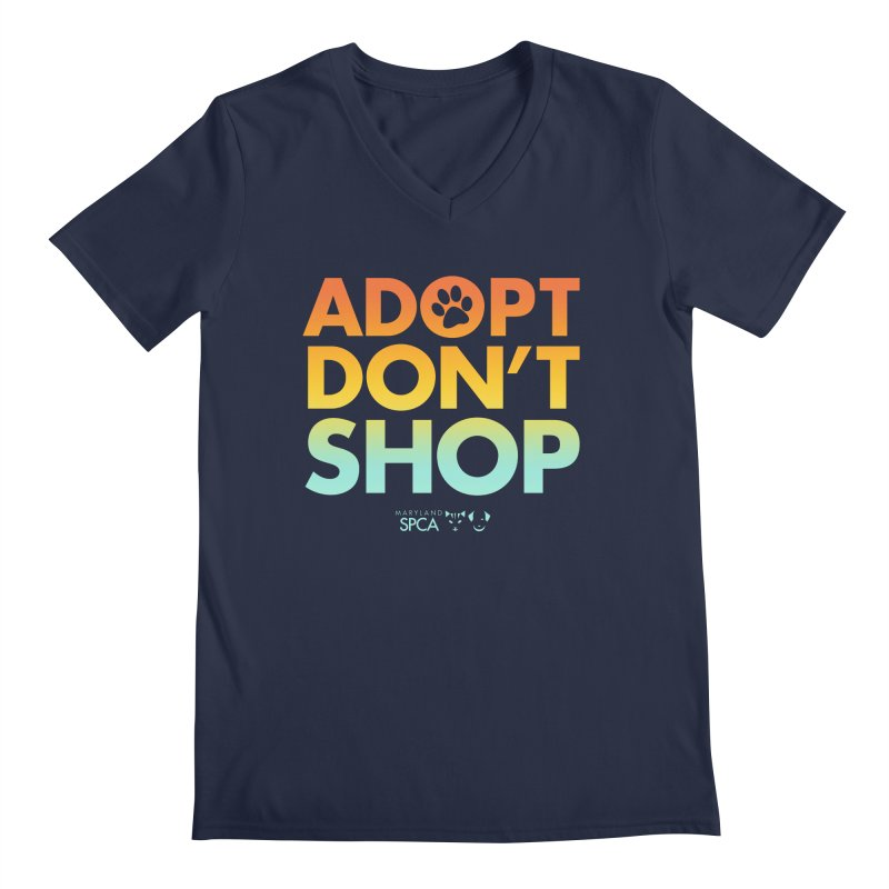 Adopt Don't Shop Men's Regular V-Neck by Maryland SPCA's Artist Shop