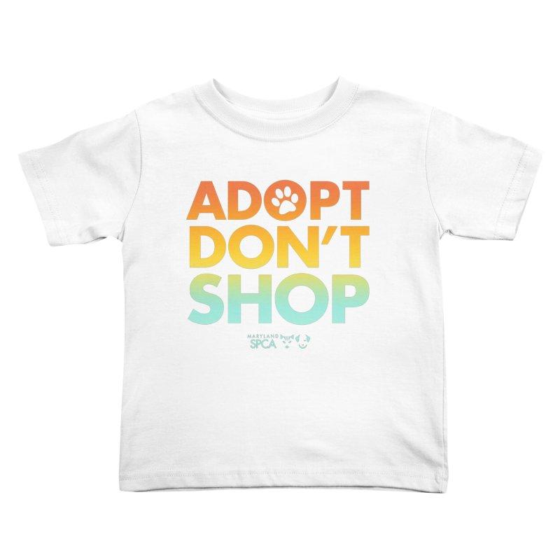 Adopt Don't Shop Kids Toddler T-Shirt by Maryland SPCA's Artist Shop