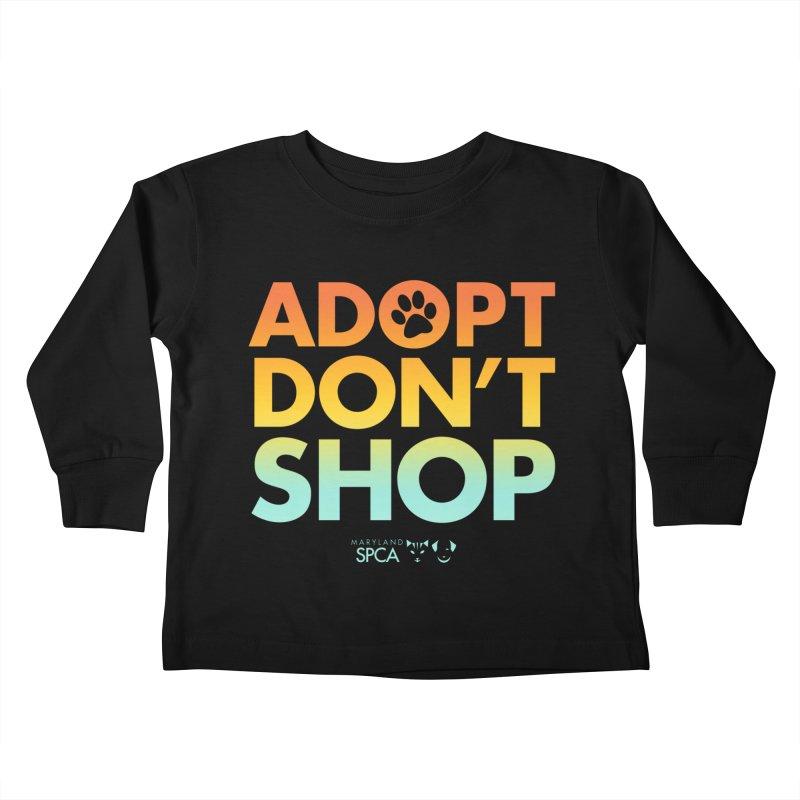 Adopt Don't Shop Kids Toddler Longsleeve T-Shirt by Maryland SPCA's Artist Shop