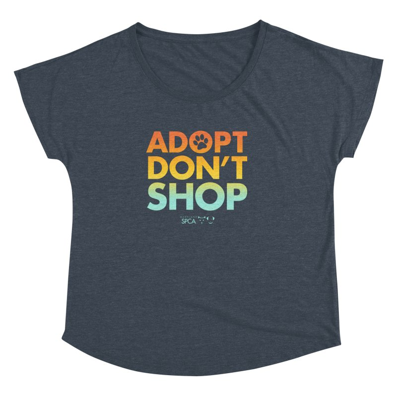 Adopt Don't Shop Women's Dolman Scoop Neck by Maryland SPCA's Artist Shop
